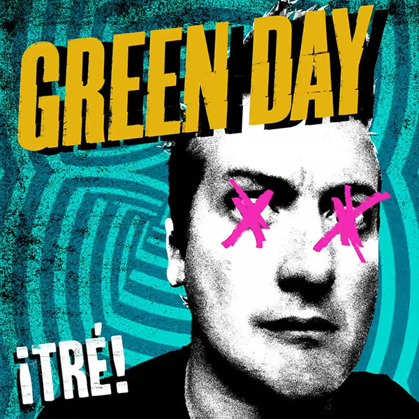 Green Day Tré