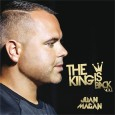 Nuevo álbum de Juan Magan: The King Is Back Vol. 1