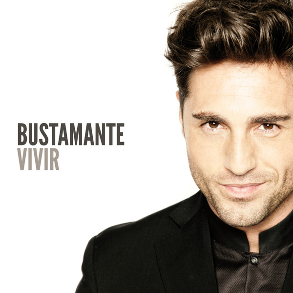 David Bustamante - Vivir