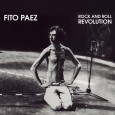 Rock and Roll Revolution: El nuevo disco de Fito Páez