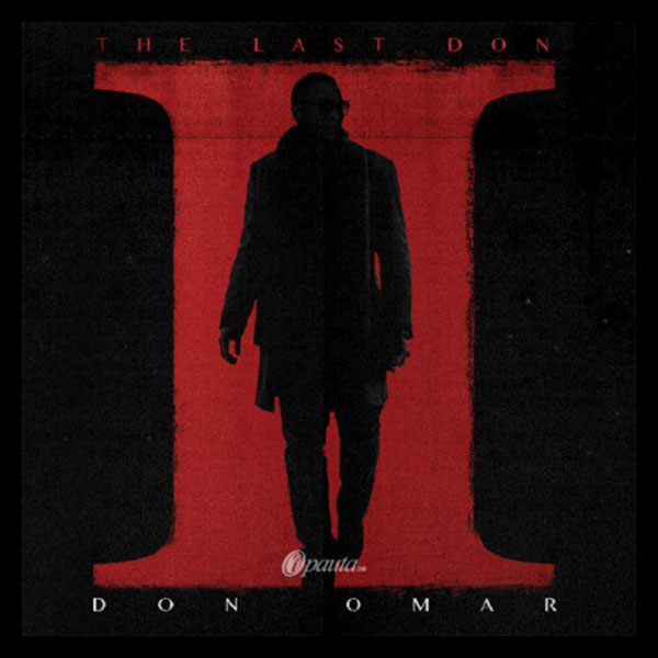 The Last Don 2 Don Omar