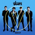 Wake up, lo nuevo de The Vamps
