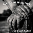Blues of  desperation, lo nuevo de Joe Bonamassa